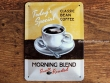 Placa metálica MORNING BLEND COFFEE - 15 x 20 cm. (Nostalgic-Art)