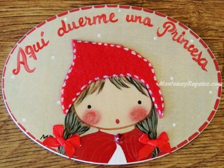 Placa para puerta niña caperucita roja (Aquí duerme una Princesa)